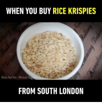 9gag, Memes, and Twitter: WHEN YOU BUY RICE KRISPIES  Mans Not Hot- Michael Bapaah  FROM SOUTH LONDON The ting go... skrra pap pap ka ka ka 🎤 Follow @9gag - - 🎤@michaeldapaah_ 💻 unrooolie | Twitter - - 9gag crunchy comdian mansnothot freestyle random