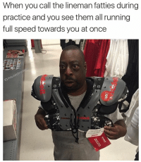 Memes, 🤖, and Speed: When you call the lineman fatties during  practice and you see themal running  full speed towards you at once  SZE  RECON Lmao😂 🍩C Follow for more funny content! @houseofmemez - - - - - - - triggered offensive cringe nicememe cringe memes meme memesdaily edgy edgymemes edgymeme dank dankmemes dankmeme 😂 funny comedy lit trump hillary spongebob 2017 nochill like4like bruh