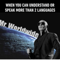 9gag, Memes, and 🤖: WHEN YOU CAN UNDERSTAND OR  SPEAK MORE THAN 2 LANGUAGES I see you're a man of culture as well. Follow @9gag 9gag language bilingual