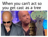 Memes, Snapchat, and Tree: When you can't act so  you get cast as a tree Add us on Snapchat : DankMemesGang 😂😂