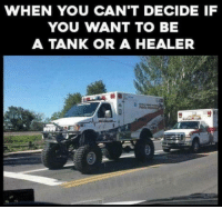 In b4 asking for more pixels.: WHEN YOU CAN'T DECIDE IF  YOU WANT TO BE  A TANK OR A HEALER In b4 asking for more pixels.