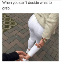 Are Lesbian grabbing booty you