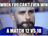 https://t.co/nkuMveI5ob: WHEN YOU CAN'T EVEN WIN  Fb.com/  Trollfootball  A MATCH 12 VS 10  e a Memet https://t.co/nkuMveI5ob