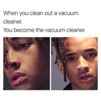 Vacuum, Black Twitter, and Vacuum Cleaner: When you clean out a vacuum  cleaner  You become the vacuum cleaner o shit