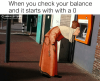 Classical Art, You, and Balance: When you cneck your balance  and it starts with with a 0  ASSICAL