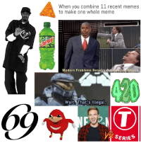 Anaconda, Meme, and Memes: When you combine 11 recent memes  to make one whole meme  ET ME  Modern Problems Require  Outstanding Moves  Wait. That's illegal  SERIES