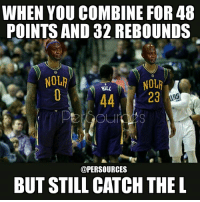 Will the Pelicans ever win a game again? 😂 NBA NBAMemes NOLA Pelicans Boogie: WHEN YOU COMBINE FOR 48  POINTS AND 32 REBOUNDS  NOLR  @PER SOURCES  BUT STILL CATCH THE L Will the Pelicans ever win a game again? 😂 NBA NBAMemes NOLA Pelicans Boogie