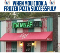 "<p>Digiorno master via /r/memes <a href=""http://ift.tt/2BUUSZx"">http://ift.tt/2BUUSZx</a></p>: WHEN YOU COOKA  FROZEN PIZZA SUCCESSFULY  ITALIAN AFFA  PIZZA  @americanaf <p>Digiorno master via /r/memes <a href=""http://ift.tt/2BUUSZx"">http://ift.tt/2BUUSZx</a></p>"