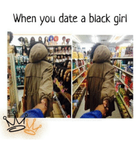 Family, Lmao, and Memes: When you date a black girl Repost from @__royal__family__ Lmao Truth! blackexcellence blackpride blackandproud blackpower blackbeauty blackisbeautiful blackgirlmagic blackgirlsrock naturallyshesdope blackgirl blackgirls blackwomen blackwoman blackout blackqueens blackmodel blackmodels blackgirlskillingit melaninonfleek melaninpoppin