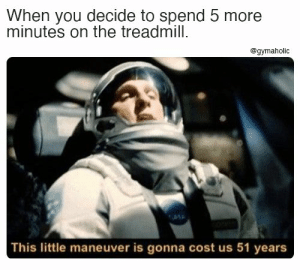 When you decide to spend 5 more minutes on the treadmill.  Gymaholic App: https://www.gymaholic.co  #fitness #meme #motivation #gymaholic #workout #gymmeme: When you decide to spend 5 more minutes on the treadmill.  Gymaholic App: https://www.gymaholic.co  #fitness #meme #motivation #gymaholic #workout #gymmeme