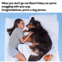 Wait in line for 4 hours or cuddle with your dog? EASY DECISION, PEOPLE. . In honor of BlackFriday, BarkShop.com is offering 20% off their entire inventory AND if you pick up a 6 or 12 month subscription to BarkBox, you get your first box for $5! Visit ruv.me-blackfridaybark and fetch something to spoil your pup with this holiday season. Link to site in bio 🐶🎁🐶 . @changmesoftly @mostlychester: When you don't go out Black Friday cuz you're  snuggling with your pup.  Congratulations, you're a dog person. Wait in line for 4 hours or cuddle with your dog? EASY DECISION, PEOPLE. . In honor of BlackFriday, BarkShop.com is offering 20% off their entire inventory AND if you pick up a 6 or 12 month subscription to BarkBox, you get your first box for $5! Visit ruv.me-blackfridaybark and fetch something to spoil your pup with this holiday season. Link to site in bio 🐶🎁🐶 . @changmesoftly @mostlychester