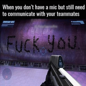 Haha 😂😂 Tag your friends! 😎 love leagueoflegends csgo overwatch hearthstone dota2 pubg heroesofthestorm callofduty fifa destiny2 esport smite videogame lol gamer xboxone ps4 fortnite gaming esports worldofwarcraft console game games pc gta follow4folllow rocketleague amazing: When you don't have a mic but still need  to communicate with your teammates  30 Haha 😂😂 Tag your friends! 😎 love leagueoflegends csgo overwatch hearthstone dota2 pubg heroesofthestorm callofduty fifa destiny2 esport smite videogame lol gamer xboxone ps4 fortnite gaming esports worldofwarcraft console game games pc gta follow4folllow rocketleague amazing