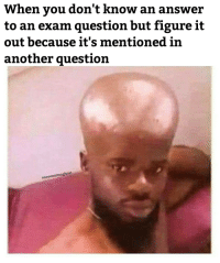 I consider myself as above the average person: When you don't know an answer  to an exam question but figure it  out because it's mentioned in  another question  ooo000oimaghost I consider myself as above the average person