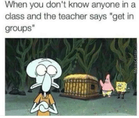 """One of the worst parts of being a loner in school.: When you don't know anyone in a  class and the teacher says """"get in  groups One of the worst parts of being a loner in school."""