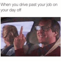 For those who have Labor Day off... 😂💯 https://t.co/PZj577q8Qa: When you drive past your job on  your day off For those who have Labor Day off... 😂💯 https://t.co/PZj577q8Qa