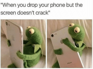 """Memes, The Muppets, and Phone: """"When you drop your phone but the  screen doesn't crack""""  Phone Kermit! Kermit! Kermit! #Memes #KermitTheFrog #Muppets #Frog #Amphibians"""