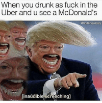 Fucking, McDonalds, and Uber: When you drunk as fuck in the  Uber and u see a McDonald's  @tindervsreality  inaudible screeching]