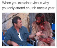"Be Like, Church, and Easter: When you explain to Jesus why  you only attend church once a year  Memes  Christian  @Epic ""I mean... it's just like really hard. I know you died for me, but yeah, it's an hour and a half of my Sunday morning. I mean, I know your busy being God and all, but gosh dang it I'm busy too."" Jesus be like, ""hmmm that DOES sound hard."" 😂😂😂😭😭😭😭 okay this is my LAST petty Easter post. It's out of my system. Maybe 🤔☕️🤔☕️"