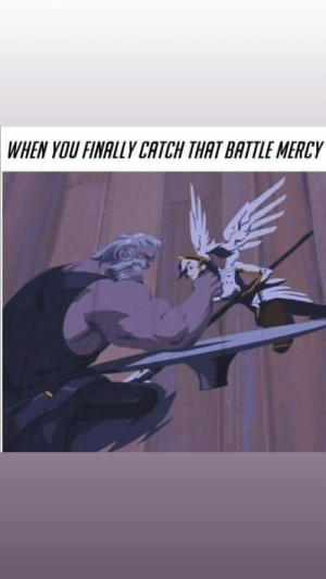 Mercy, You, and More: WHEN YOU FINALLY CATCH THAT BATTLE MERCY it looks more then that reinhardt is choking
