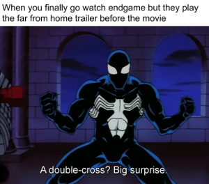 Memes, Stan, and Cross: When you finally go watch endgame but they play  the far from home trailer before the movie  A double-cross? Big surprise We must remake hot memes with Spiderman TAS to honor Stan.
