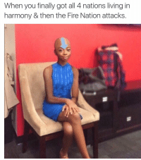 <p>dAANG it (via /r/BlackPeopleTwitter)</p>: When you finally got all 4 nations living in  harmony & then the Fire Nation attacks <p>dAANG it (via /r/BlackPeopleTwitter)</p>