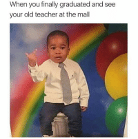 Beef, Beef, and Life: When you finally graduated and see  your old teacher at the mall Hope They Know It's Beef For Life 😂😂😂😂😂 pettypost pettyastheycome straightclownin hegotjokes jokesfordays itsjustjokespeople itsfunnytome funnyisfunny randomhumor