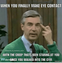 WHEN YOU FINALLY MAKE EYE CONTACT  Omuscles in marinara sauce  WITH THE CREEP THATS BEEN STARING AT YOU  Waterm SINCE YOU WALKED INTO THE GYM  mematic.ne 🕵😑 gym fitgirl fitgirls lifting gymhumor funny weights fit fitness gymmemes meme creep protein