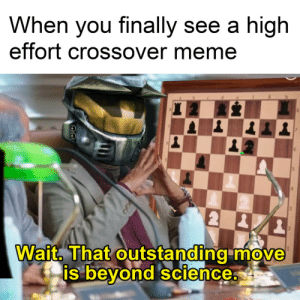 I recreated u/Santapensas meme, but better by yahyeetskrrt MORE MEMES: When you finally see a high  effort crossover meme  Wait. That outstanding move  beyond science  0  0  Is I recreated u/Santapensas meme, but better by yahyeetskrrt MORE MEMES