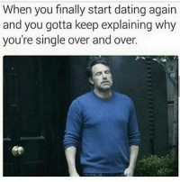 Just started dating meme about bitches