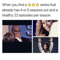 @twerky posts fire make sure to follow him 🔥🔥🔥🔥👣👣👣👣 - - teamnoharmdone noharmdone netflix gameofthrones funny thewalkingdead lmao monday meme dank petty true dank l4l 420 makeup gym dog cat haha f4f: When you find a  series that  already has 4 or 5 seasons out and a  healthy 22 episodes per season @twerky posts fire make sure to follow him 🔥🔥🔥🔥👣👣👣👣 - - teamnoharmdone noharmdone netflix gameofthrones funny thewalkingdead lmao monday meme dank petty true dank l4l 420 makeup gym dog cat haha f4f