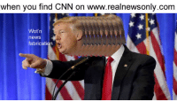 <p>you are fake news</p>: when you find CNN on www.realnewsonly.com  Wot'n  news  fabrication <p>you are fake news</p>