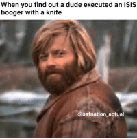 Dude, Fucking, and Isis: When you find out a dude executed an ISIS  booger with a knife  @oafnation actual Can we at the very least get that Sailor a fucking Navy Com? 👏🏽👏🏽👏🏽👏🏽👏🏽