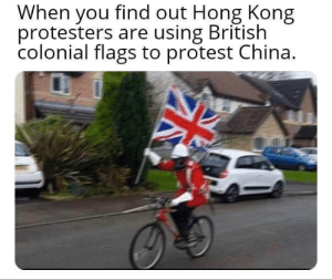 *Rule Britannia Intensifies*: When you find out Hong Kong  protesters are using British  colonial flags to protest China. *Rule Britannia Intensifies*