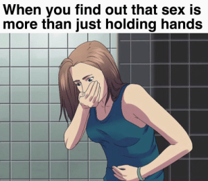 More of the best memes at http://mountainmemes.tumblr.com: When you find out that sex is  more than just holding hands More of the best memes at http://mountainmemes.tumblr.com
