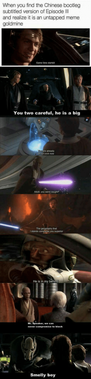 Star trek memes are the best.: When you find the Chinese bootleg  subtitled version of Episode II  and realize it is an untapped meme  goldmine  Game time started  You two careful, he is a big  uare already  at full cock now  Adult, you were caught  The  hat  I stands  ares you superior  He is in my behind  Mr. Speaker, we can  never compromise to black  Smelly boy Star trek memes are the best.