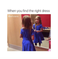 """When you find the right dress  @whoere """"I found the one""""😂😂😂"""