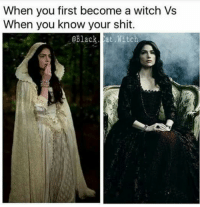 """Shit, Tumblr, and Black: When you first become a witch Vs  When you know your shit.  Black at Witch <p><a href=""""https://deadly--addiction.tumblr.com/post/158047413254/here-is-a-little-laughter-for-your-weekday"""" class=""""tumblr_blog"""">deadly&ndash;addiction</a>:</p><blockquote><p>Here is a little laughter for your weekday!</p></blockquote>"""