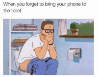 Phone, Wonder, and Hood: When you forget to bring your phone to  the toilet I Wonder what's going on.  😂
