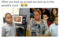 """""""I just wanna do hood rat stuff with my friends"""" • ➫➫ Follow @savagememesss for more posts daily: When you fuck up so bad you end up on the  people's court  PEOPLES  OOURT """"I just wanna do hood rat stuff with my friends"""" • ➫➫ Follow @savagememesss for more posts daily"""