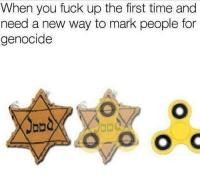 """<p>Spinner memes are still rising! BUY BUY BUY! via /r/MemeEconomy <a href=""""http://ift.tt/2qewJaw"""">http://ift.tt/2qewJaw</a></p>: When you fuck up the first time and  need a new way to mark people for  genocide  abd <p>Spinner memes are still rising! BUY BUY BUY! via /r/MemeEconomy <a href=""""http://ift.tt/2qewJaw"""">http://ift.tt/2qewJaw</a></p>"""