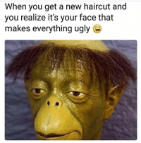 Tag this person 😂😂😂: When you get a new haircut and  you realize it's your face that  makes everything ugly Tag this person 😂😂😂