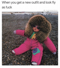 Funny, Meme, and Fuck: When you get a new outfit and look fly  as fuck  @theblessedone @jokezar is funny as fuck!