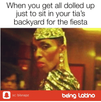 Dolled Up: When you get all dolled up  just to sit in your tia's  backyard for the fiesta  0  being Latino  sc: blsnapz