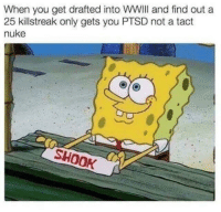 """Http, Ptsd, and Invest: When you get drafted into WWII and find out a  25 killstreak only gets you PTSD not a tact  nuke  SHOOK <p>Potential for many variations. Invest? via /r/MemeEconomy <a href=""""http://ift.tt/2BVdl8l"""">http://ift.tt/2BVdl8l</a></p>"""
