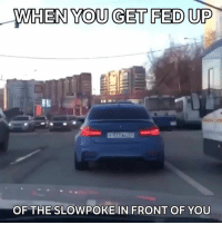 This guy isn't hanging around! 📹:@arifee_24 - - carthrottle carmemes bmw turbo boost carsofinstagram carswithoutlimits instacars supercar carspotting supercarspotting: WHEN YOU GET FED UP  OF THE SLOWPOKE IN FRONT OF YOU This guy isn't hanging around! 📹:@arifee_24 - - carthrottle carmemes bmw turbo boost carsofinstagram carswithoutlimits instacars supercar carspotting supercarspotting