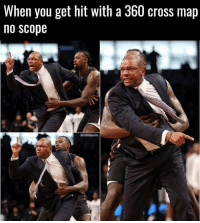 Memes, 🤖, and Map: When you get hit with a 360 cross map  no scope Listen here you little sh*t.