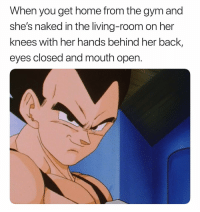 Gym, Nasty, and Home: When you get home from the gym and  she's naked in the living-room on her  knees with her hands behind her back,  eyes closed and mouth open. You bouta get throat fucked and taste how my workout went. Nasty lil freak 😏😏😩