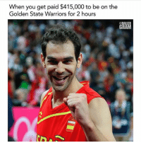 Jose Calderone was the real MVP. @ballergram Tags: NBA Baller lol: When you get paid $415,000 to be on the  Golden State Warriors for 2 hours  @BALLER  GRAM Jose Calderone was the real MVP. @ballergram Tags: NBA Baller lol