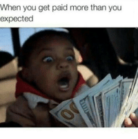 My reaction after checking my bank account right now 😍💸😍💸😍💸 YASSS payday: When you get paid more than you  expected My reaction after checking my bank account right now 😍💸😍💸😍💸 YASSS payday