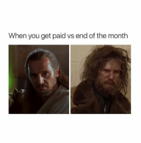 Life, Memes, and 🤖: When you get paid vs end of the month My life goodgirlwithbadthoughts 💅🏼
